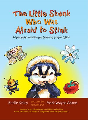 9780977039180: The Little Skunk Who Was Aftaid to Stink -- El Pequeno Zorill Que Temi Su Propio Futillo