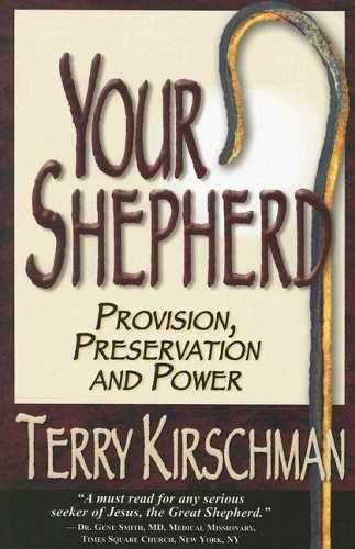 9780977039890: Your Shepherd: Provision, Preservation and Power