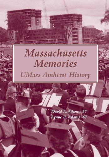 9780977045471: Massachusetts Memories: UMass Amherst History