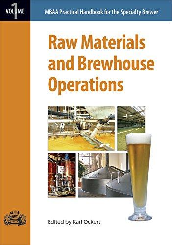 Raw Materials and Brewhouse Operations (Mbaa Practical: Karl Ockert