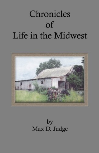 9780977057320: Chronicles of Life in the Midwest