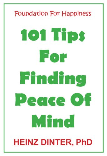 9780977057504: 101 Tips for Finding Peace of Mind