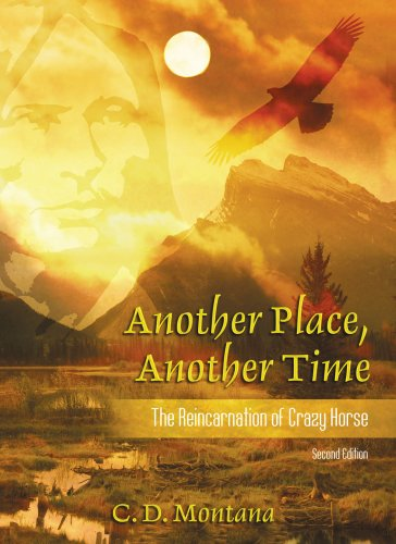 Another Place, Another Time: The Reincarnation of: Montana, C.D.