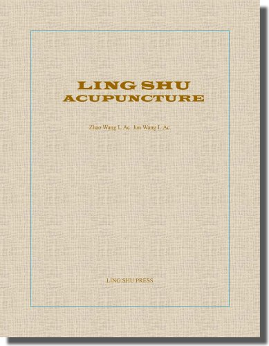 9780977060511: Ling Shu Acupuncture (English)