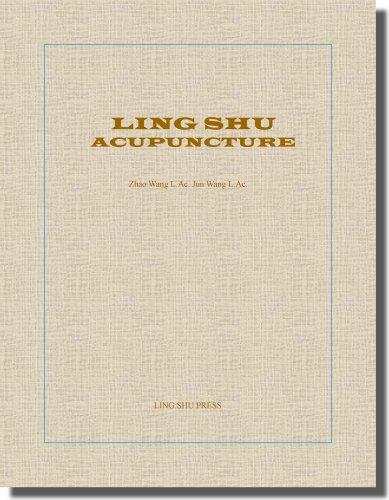 Ling Shu Acupuncture (English): Zhao Wang, Jun