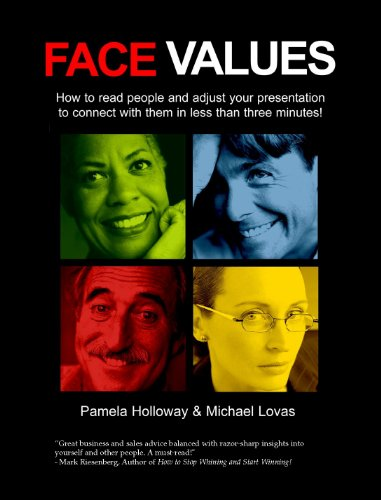 9780977062102: Face Values - how to read people and adjust your presentation to connect with them in less than three minutes