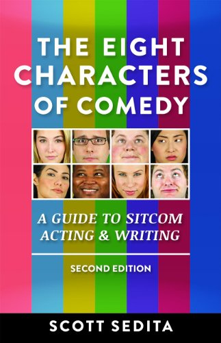9780977064120: The Eight Characters of Comedy: Guide to Sitcom Acting & Writing