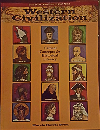 9780977070480: What Every Child Needs to Know About Western Civilization