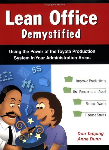 9780977072033: Lean Office Demystified - (Lean Office Demystified II is NOW Available!)