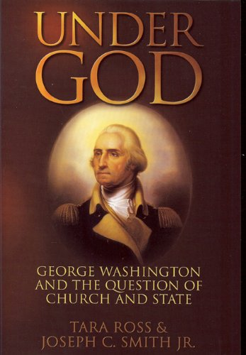 9780977072217: Under God: George Washington and the Question of Church and State