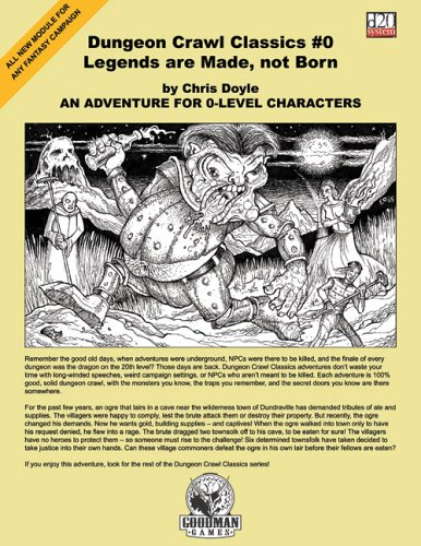 Dungeon Crawl Classics #0: Legends are Made, not Born: Doyle, Chris