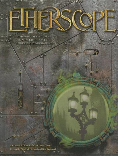 Etherscope: Etherspace Adventures in an Age of Industry, Intrigue, and Imperialism- A Complete ...