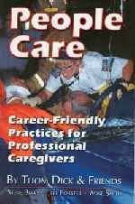 People Care : Career-Friendly Practices for Professional