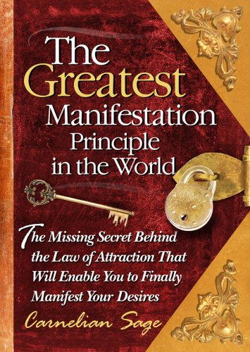 9780977075126: The Greatest Manifestation Principle in the World