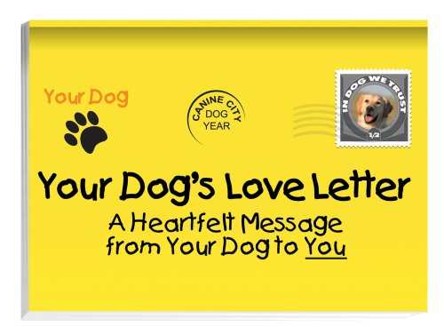 9780977075133: Your Dog's Love Letter