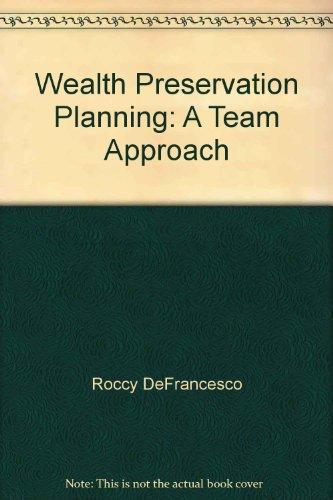 9780977077007: Wealth Preservation Planning: A
