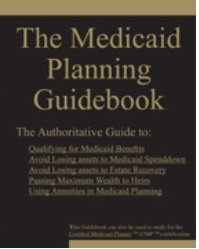 9780977077052: The Medicaid Planning Guidebook