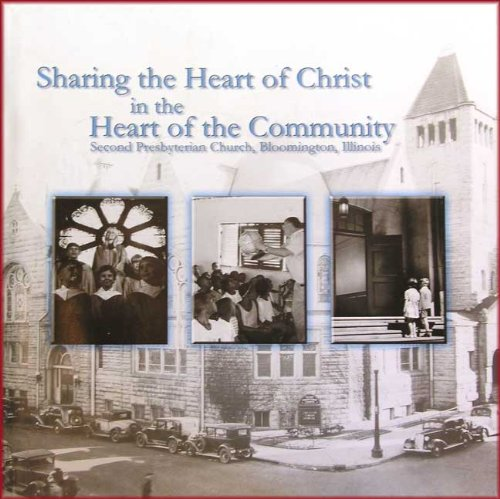 "Sharing the Heart of Christ â "" Second Presbyterian Church, Bloomington, IL: Illinois) Second ..."