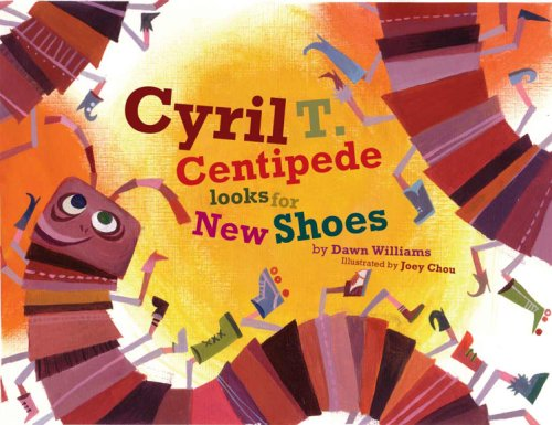 9780977078301: Cyril T.Centipede Looks For New Shoes (To This Very Day)