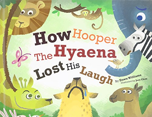 9780977078349: How Hooper the Hyaena Lost His Laugh