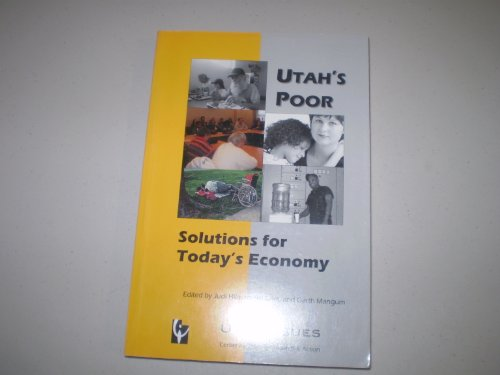9780977080601: Utah's Poor - Solutions for Todays Economy