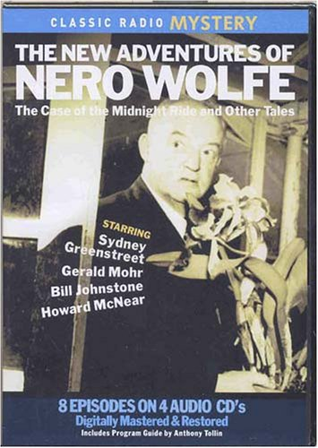 9780977081912: The New Adventures of Nero Wolfe: The Case of the Midnight Ride and Other Tales (Classic Radio Mysteries)