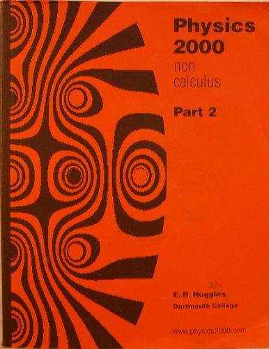 9780977082827: Physics 2000 Non Calculus, Part 2