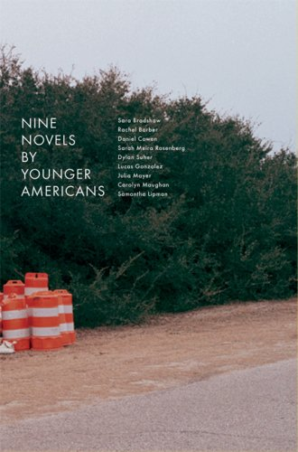 Nine Novels by Younger Americans: Sara Bradshaw, Rachel