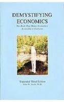 Demystifying Economics, The Book That Makes Economics: Allen W., Ph.D.