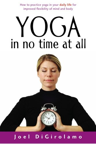 9780977088461: Yoga in No Time at All