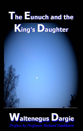 9780977090709: The Eunuch and the King's Daughter