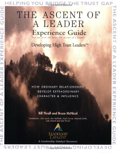 9780977090808: The Ascent of a Leader Experience Guide
