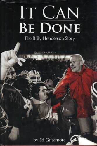 9780977091218: It Can Be Done: The Billy Henderson Story... A Georgia Football Legend
