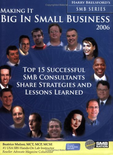 Making It Big In Small Business 2006: Beatrice Mulzer