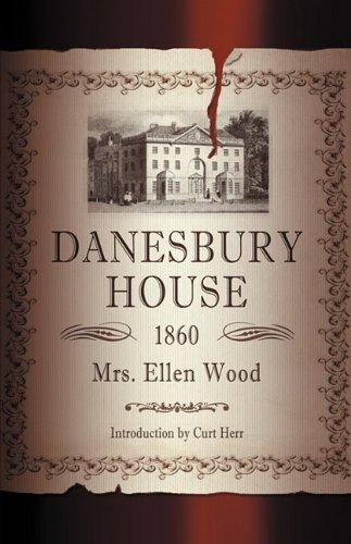 9780977095667: Danesbury House