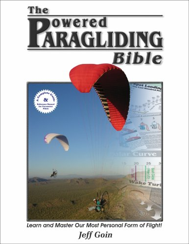 9780977096602: Powered Paragliding Bible