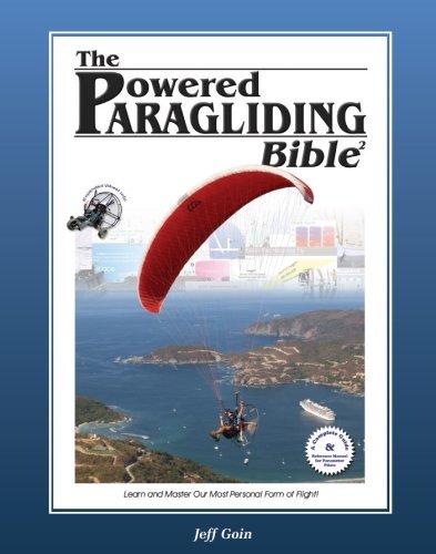 Powered Paragliding Bible 2: Jeff Goin