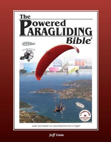 Powered Paragliding Bible 3: Jeff Goin, Jeff