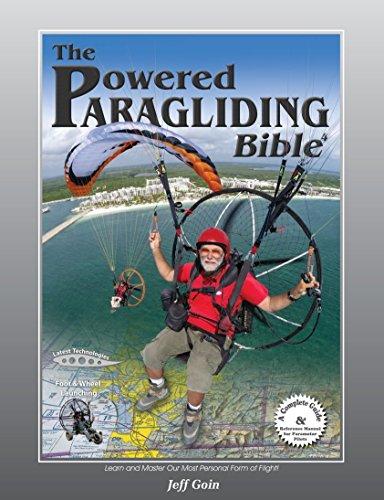 Powered Paragliding Bible 4: Jeff Goin