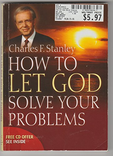 9780977097647: How to Let God Solve Your Problems (How to Let God Solve Your Problems (Discovering His Truth and Ho