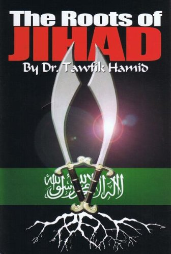 9780977102129: The Roots of Jihad