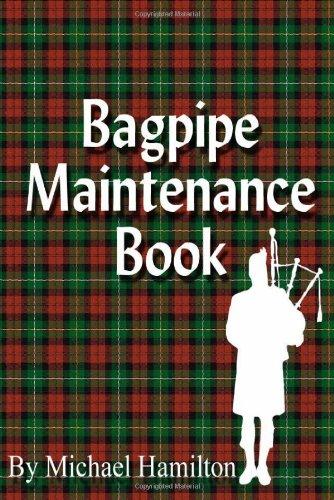 9780977103102: Bagpipe Maintenance Book
