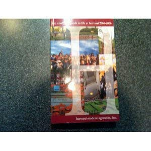 9780977106301: The Unofficial Guide to Life At Harvard 2005-2006