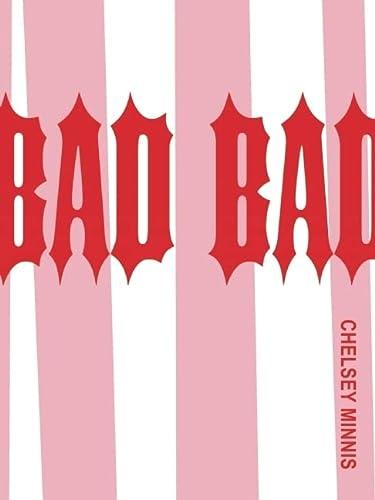 9780977106493: Bad Bad
