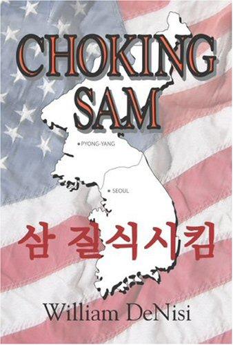 9780977107513: CHOKING SAM