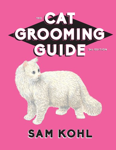 9780977110469: The Cat Grooming Guide - 3rd Edition