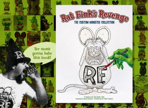 9780977111824: Rat Fink's Revenge: The Custom Monster Collection