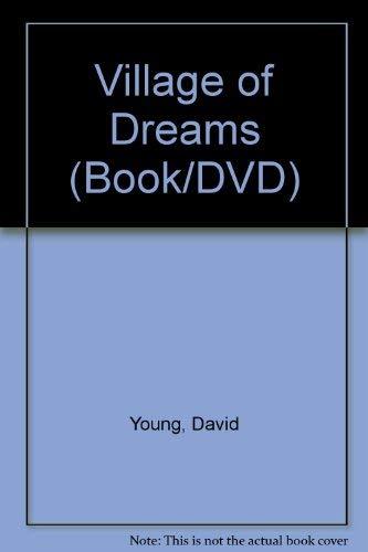 9780977114405: Village of Dreams (Book/DVD)