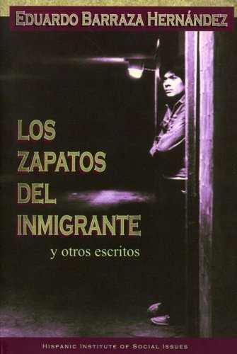 9780977116706: Los Zapatos del Inmigrante y otros escritos