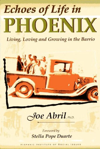 Echoes of Life in Phoenix: Living, Loving: Joe Abril